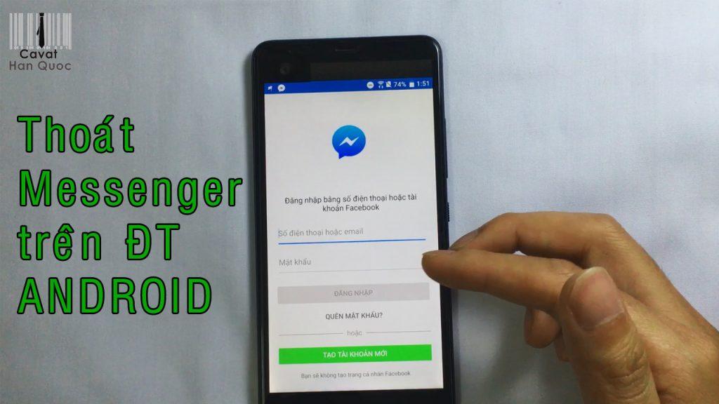 Thoát messenger trên điện thoại android